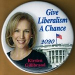 D2020  12A  - Give Liberalism A Chance Kristen Gillibrand 2020  Campaign Button