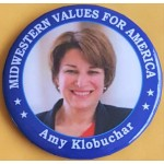 D2020  17C - Midwestern Values For America Amy Klobuchar Campaign Button