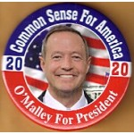 D2020  19A  - Common Sense For America O'Malley For President 2020 Campaign Button