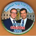 Buttigieg  7D  - America's Next First Family Pete & Chasten 2020 Campaign Button