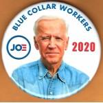Biden  5D  -  Blue Collar Workers Joe  2020  Campaign Button