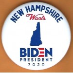 D2020 23C  - New Hampshire Wants  Biden  2020  Campaign Button