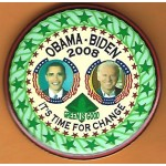 Biden 8D- Obama Biden 2008 It's Time For Change Green Is Good Campaign Button