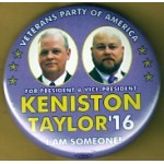 3rd Party 12K - Veterans Party Of America For President & Vice - President Keniston Taylor '16 I Am Someone! Campaign Button