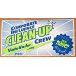 3rd Party 42J - Corporate Influence Clean-Up Crew Vote Ralph Nader For President  Bumpersticker
