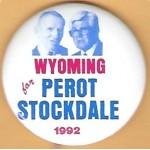 3rd Party 17E - Wyoming for Perot Stockdale 1992 Campaign Button