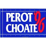 3rd Party 47D - Perot Choate '96  Bumpersticker