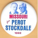 3rd Party 49F - Missouri for  Perot Stockdale 1992 Campaign Button