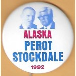 3rd Party 7Q - Alaska for  Perot Stockdale 1992 Campaign Button