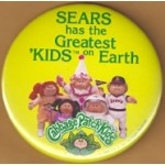 "AD 9D - Sears has the Greatest ""Kids"" on Earth Cabbage Patch Kids Button"
