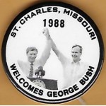 Bush 5F - St. Charles Missouri Welcomes George Bush 1988 Campaign Button