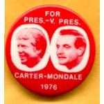Carter 10E - For Pres. - V. Pres Carter - Mondale 1976 Campaign Button