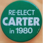 Carter 5P - Re-Elect Carter  in 1980 Campaign Button