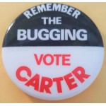 Carter 7M - Remember The Bugging Vote Carter Campaign Button