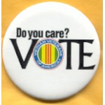 Cause 25C  - Do You Care? Vote Vietnam Veterans Of America Campaign Button