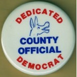 Cause 2Q - Dedicated County Official Democrat Campaign Button
