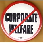 Cause 35F - Corporate Welfare Protest Button