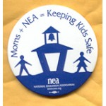 Cause 7A - Moms + NEA = Keeping Kids Safe Campaign Button