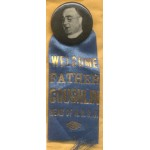 Cause 4F - Welcome Father Coughlin Button and Ribbon