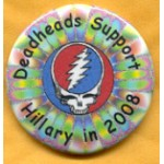 Hillary 11G - Deadheads Support Hillary in 2008 Campaign Button