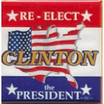 Clinton100A - Re- Elect Clinton the President Campaign Button
