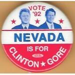 Clinton 10M - Vote '92 Nevada Is For Clinton Gore Campaign Button