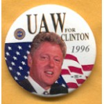 Clinton 33A - UAW For Clinton 1996 Campaign Button
