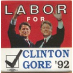 Clinton  49A - Labor For Clinton Gore '92 Campaign Button