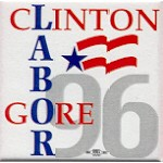 Clinton 82B - Clinton Gore Labor 96 Campaign Button