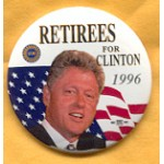 Clinton 83A - UAW Retirees For Clinton 1996 Campaign Button