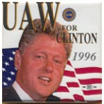 Clinton 42A - UAW For Clinton 1996 Campaign Button