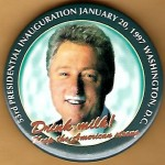 Clinton 97E - 53rd Presidential Inauguration January 20, 1997 Washington, D.C. Drink Milk! Campaign Button