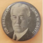 Davis 1B - For President John W. Davis Campaign Button