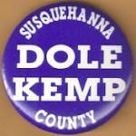 Dole 1P - Susquehanna County Dole Kemp Campaign Button