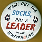 Dole 8H - Wash Out The Socks, Put A Leader In The White House Campaign Button
