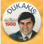 Dukakis 20A - Dukakis for President 1988 Campaign Button
