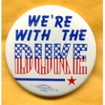 Dukakis 22A - We're With The Duke Campaign Button