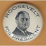 FDR 1M - Roosevelt For President Campaign Button