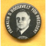 FDR 5C - Franklin D. Roosevelt For President Campaign Button
