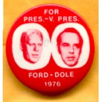 Ford 10C - For Pres. - V. Pres. Ford - Dole 1976 Campaign Button