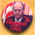 Ford 15D - For President '76 Gerald Ford Campaign Button