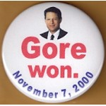Gore 2P - Gore Won November 7, 2000 Campaign Button