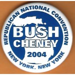 G.W. Bush 10H - Republican National Convention Bush  Cheney 2004 New York , New York Campaign Button