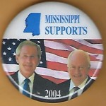 G. W. Bush 15H- Mississippi Supports (Bush Cheney) 2004 Campaign Button