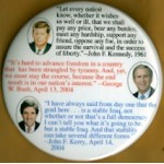 G.W. Bush 1Q  - John F. Kennedy ,1961 George W. Bush, 2004 John F. Kerry, 2204 Campaign Button
