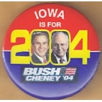 G. W. Bush 47C  - Iowa Is For Bush Cheney '04 Campaign Button