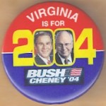 G. W. Bush 57A - Virginia Is For Bush Cheney '04 Campaign Button