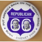 "G.W. Bush 5L - Put America Back On The ""Right"" Road Bush Cheney 2000 Campaign Button"