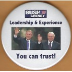 G.W. Bush 7K - Bush Cheney Leadership & Experience You can trust! Campaign Button