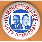 HHH 11G - Humphrey  Muskie Vote Democrat Campaign Button